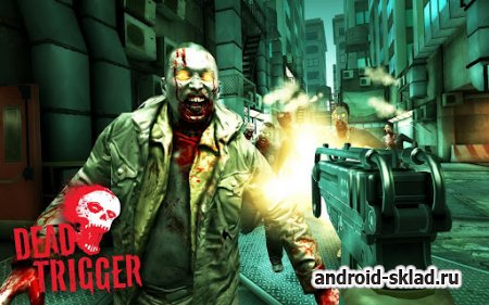 Dead Trigger - ����� ������ ���������� ����� �� Android