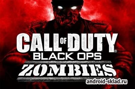 Call of Duty Black Ops Zombies - война против зомби на Android