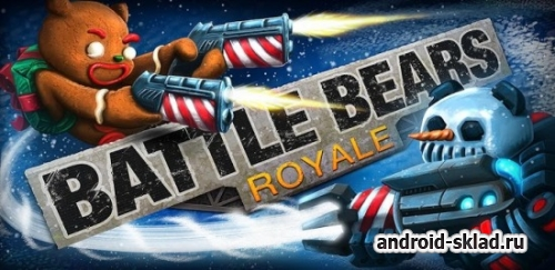 Battle Bears Royale - ���� � ������� ��� Android