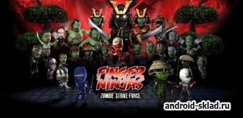 Finger Ninjas Zombie Strike Force - нинзя против зомби на Android