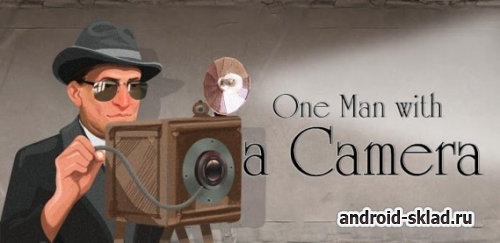 One Man With A Camera - ������ ��� ������������ ���������� �� Android