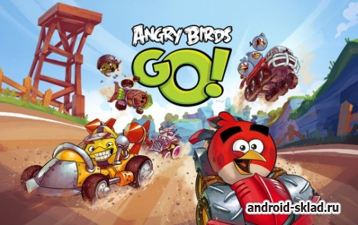 Angry Birds Go - ����� ������ � ������� � �������� �� Android