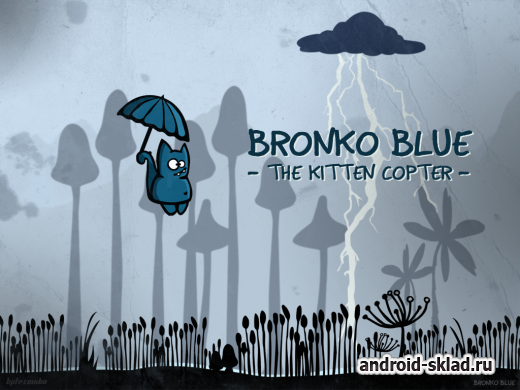 Bronko Blue, the kitten copter - летающий кот