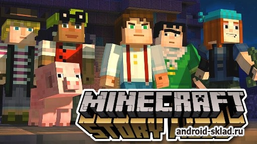����������� ���� Minecraft Story Mode �� Android